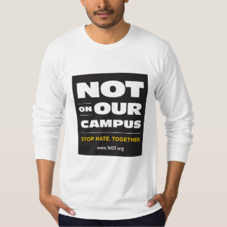 Not On Our Campus Long-Sleeved Fitted T (Unisex) T-Shirt