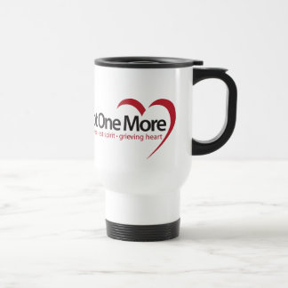 Not One More Products Travel Mug