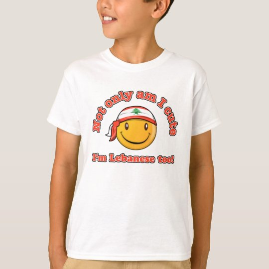 Not only am I cute I'm lebanese too! T-Shirt