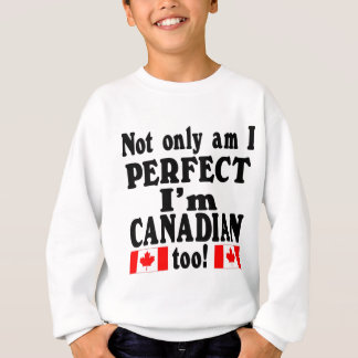Not Only am I Perfect  mulitple items Sweatshirt
