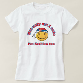 Not only cute I'm Serbian too! T-Shirt