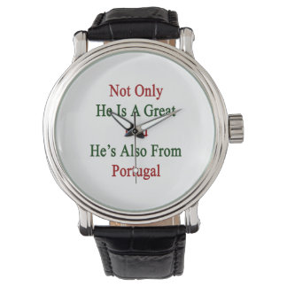 Not Only He Is A Great Dad He's Also From Portugal Wrist Watches