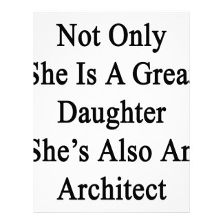 Not Only She Is A Great Daughter She's Also An Arc Letterhead Design