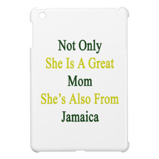 Not Only She Is A Great Mom She's Also From Jamaic iPad Mini Cover