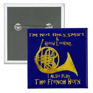 Not Only Smart French Horn 2 Inch Square Button