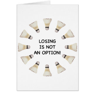 Not Option Badminton Card