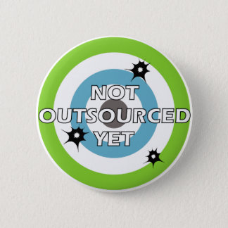 Not Outsourced Yet Button