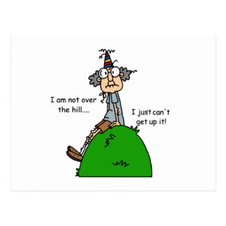 Not Over the Hill Humor Post Cards