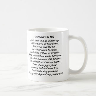 """Not Over The Hill"" Mug"