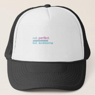 Not perfect.... trucker hat