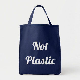 Not Plastic Tote Bag