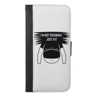 Not pregnant, just fat iPhone 6/6s plus wallet case