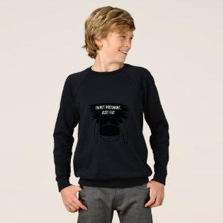 Not pregnant, just fat sweatshirt