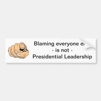 Not Presidential Leadership Bumper Sticker