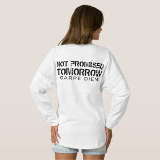 Not Promised Tomorrow Carpe Diem Spirit Jersey