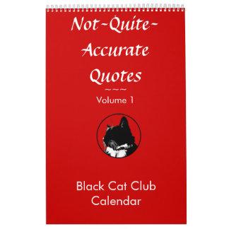Not Quite Accurate Quotes Vol. 1 Cat Calendar