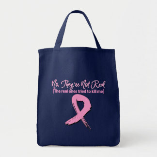 Not Real Fake Breast Cancer Tote Bag
