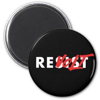 Not Resist, Revolt Magnet