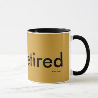 Not Retired Mug
