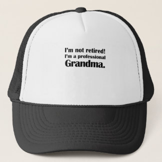not retired professional grandma shirt trucker hat