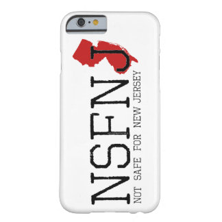 Not Safe for New Jersey Barely There iPhone 6 Case