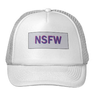 Not Safe For Work trucker hat