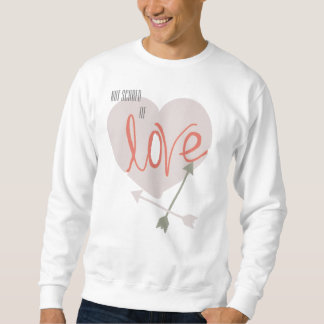 Not Scare of Love Heart Arrows Funky Sweatshirt