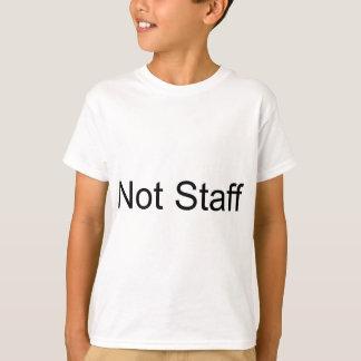 Not Staff T-Shirt