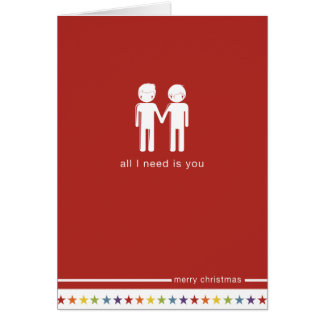 Not Straight Design 'All I need is You' Card