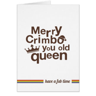 Not Straight Design 'you old queen' Christmas Card