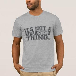 Not Straight Edge, Common Sense! T-Shirt