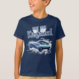 NOT THE KINGSWOOD! T-Shirt