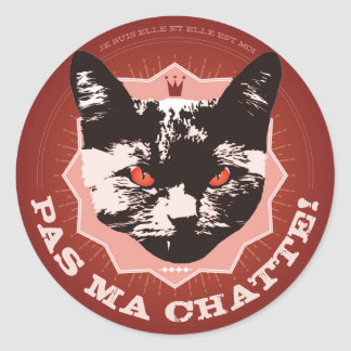 Not This Pussy Sticker/french version Classic Round Sticker