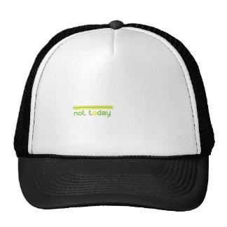 not-today.gif trucker hat