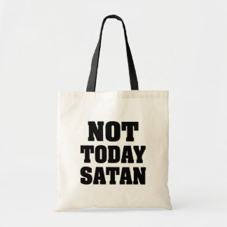 Not Today Satan funny women's tote bag