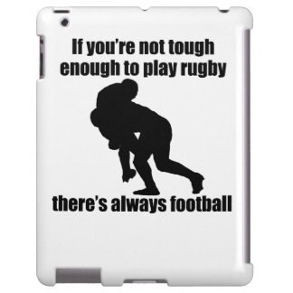 Not Tough Enough To Play Rugby