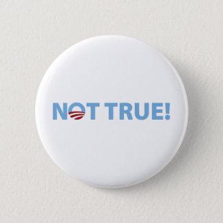 Not True! 2 Inch Round Button