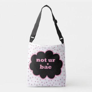 Not ur Bae Bag