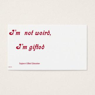 Not Weird, Gifted Business Card