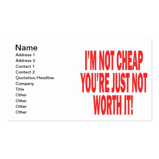 Not Worth It Business Cards