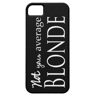 Not your average Blonde iPhone 5 Case