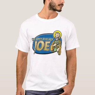 Not Your Average Joe T-Shirt