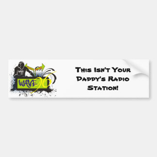Not Your Daddy's Station! Bumper Sticker