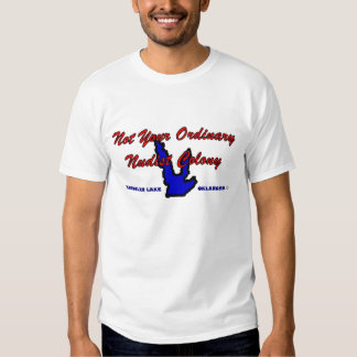 Not your ordinary nudist colony t-shirt