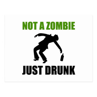 Not Zombie Just Drunk Postcard