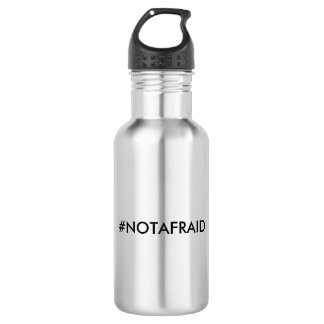 """#NOTAFRAID"" 532 ML WATER BOTTLE"