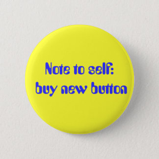 Note to self: buy new button