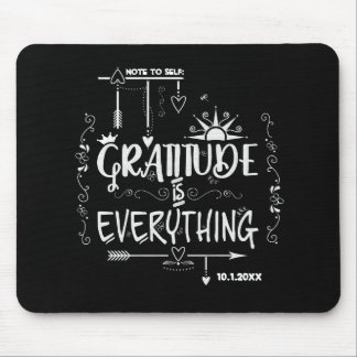 Note to Self Gratitude is Everything Chalkboard Mouse Pad