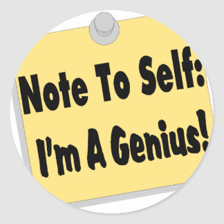 Note To Self Im A Genius Stickers