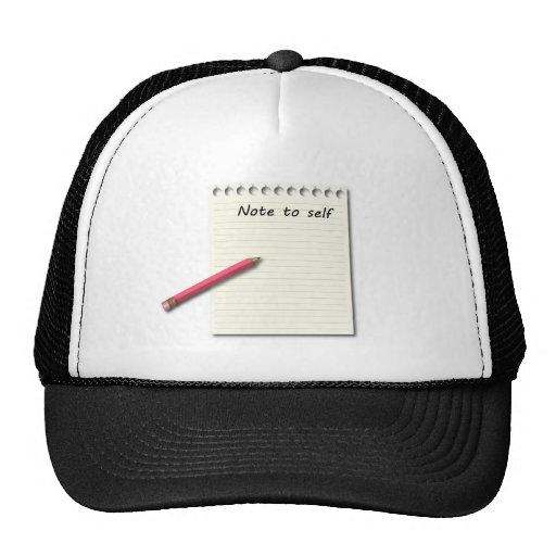 Note to Self paper and pencil Trucker Hats